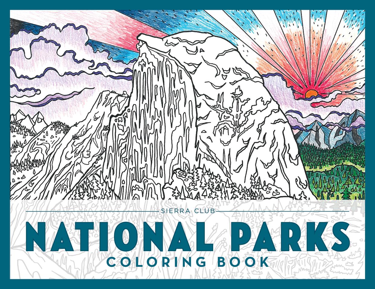 The sierra club national parks coloring book sierra club san diego